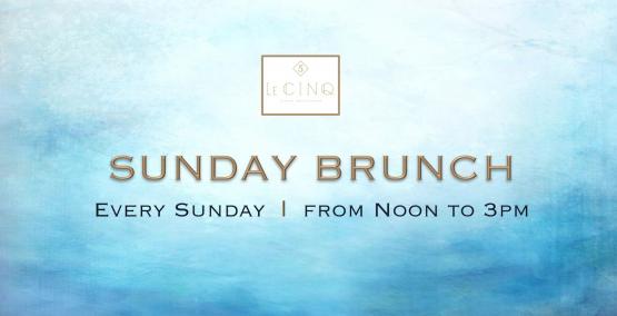 Le Cinq Sunday Brunch